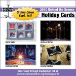 Last Chance to Order Behind the Scenes Holiday Cards
