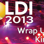 Did You Miss LDI2013 and/or Us?