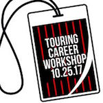 Save The Date: Oct. 25 2017 – 7th Annual Touring Career Workshop